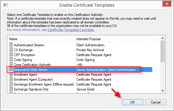 Requesting a sha 256 certificate for empowerid using active in the enable certificate templates window that appears click on empowerid web server and click ok yadclub Image collections